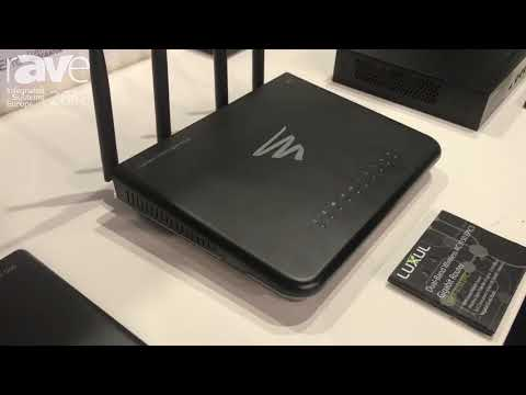 ISE 2018: Luxul Demos Dual-Band Wireless AC3150 XWR-3150 EPIC3 Gigabit Router