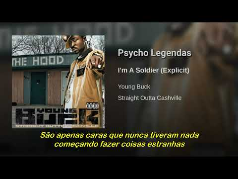 Young Buck Ft 50 Cent - I'm A Soldier (Legendado) mp3