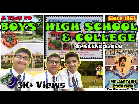 A Visit To Boys' High School & College Allahabad | Tribute to all the BHSians from TKM | Best School