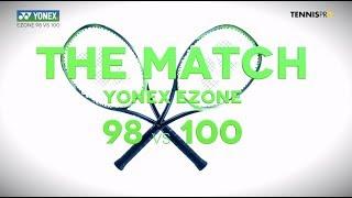 Yonex Ezone 98 vs 100 Racquets - The Match