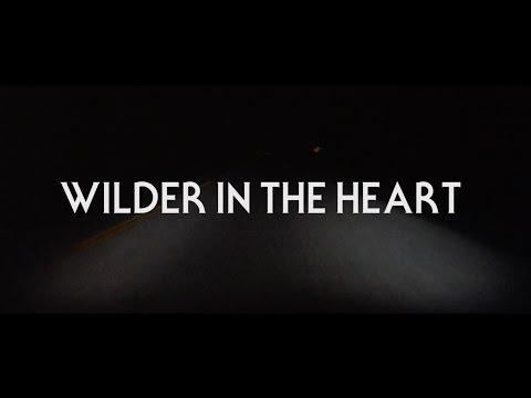 Butch Walker - Wilder in the Heart [Lyric Video]