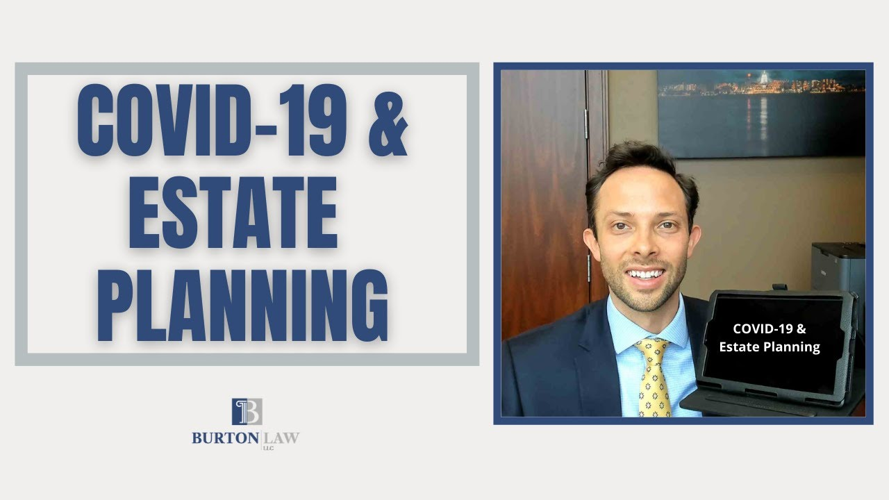 COVID-19 and Estate Planning