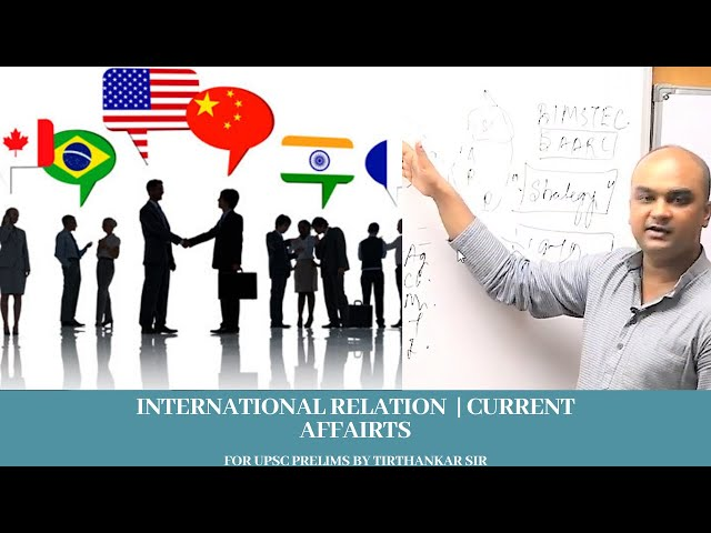 CURRENT AFFAIRS | INTERNATIONAL RELATIONS | BIMSTEC PRELIMS 2020 BY TIRTHANKAR SIR EDEN IAS