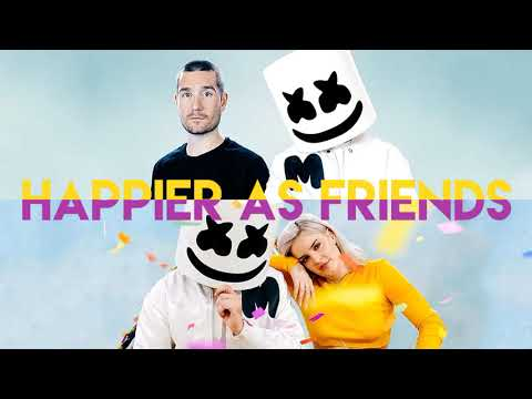 HAPPIER as FRIENDS (Mashup) Marshmello ft. Bastille, Anne-Marie