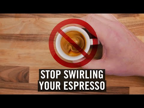 Stop Swirling Your Espresso