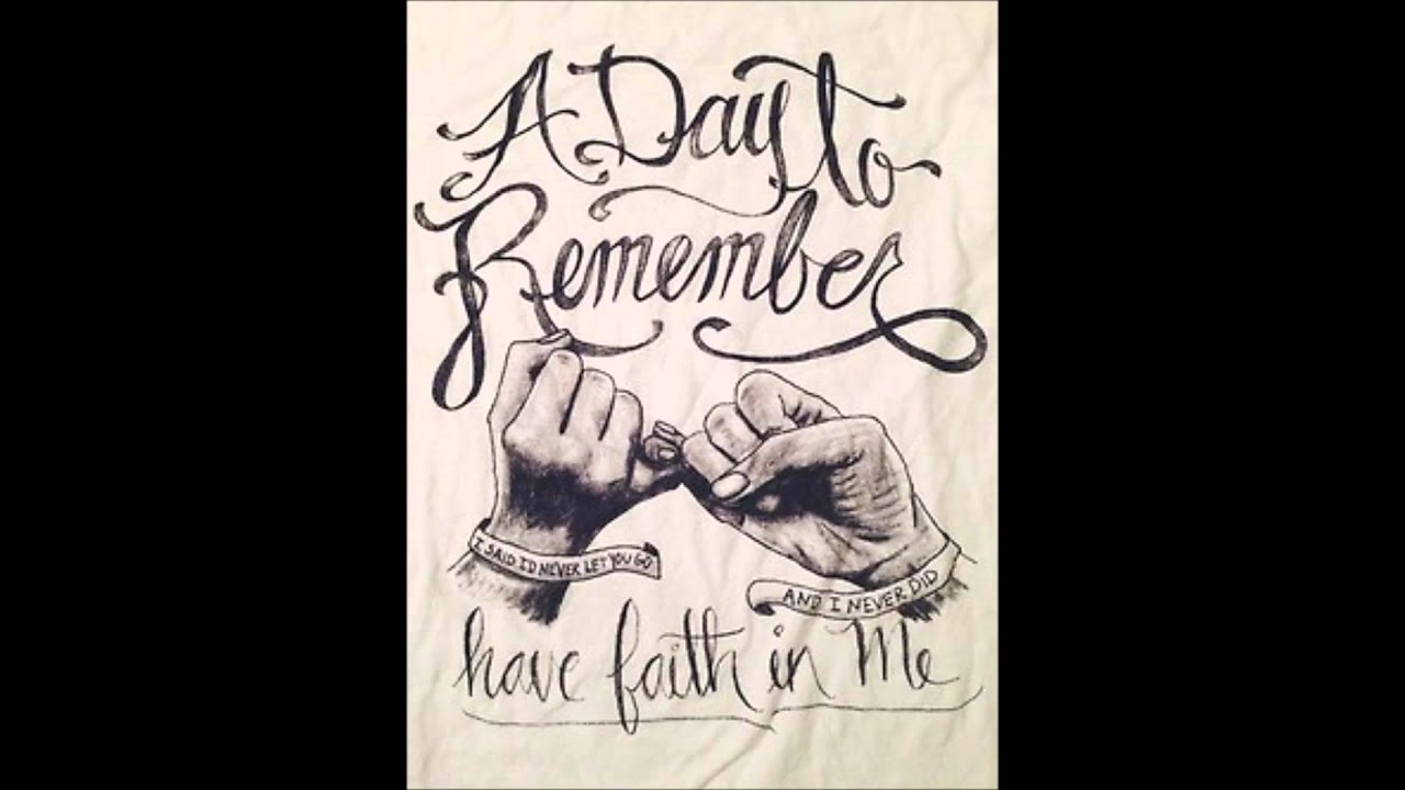 A Day To Remember- Have Faith In Me (Audio) - YouTube A Day To Remember Have Faith In Me Quotes
