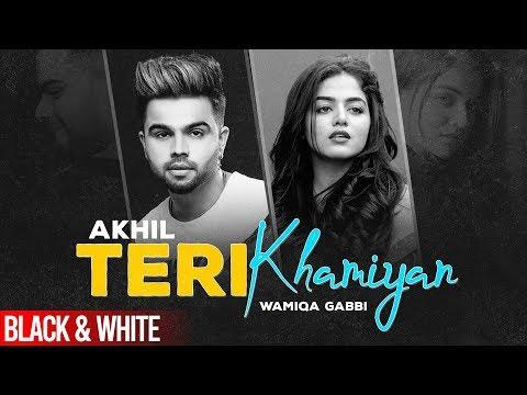 Teri Khaamiyanofficial B&w Video  Akhil  Wamiqa Gabbi  Jaani  B Praak latest Songs 2020