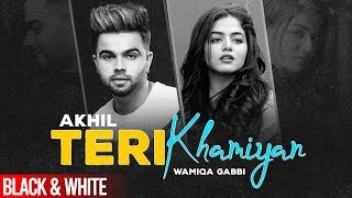 Teri Khaamiyan(Official B&W Video) | AKHIL | Wamiqa Gabbi | Jaani | B Praak |Latest Songs 2020