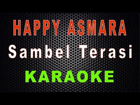 happy-asmara---sambel-terasi-(karaoke)-|-lmusical