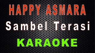 Download Happy Asmara - Sambel Terasi (Karaoke) | LMusical
