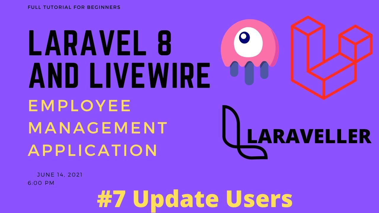 07 Laravel Livewire Tutorial - Employees Management Project - Update Users With Modal