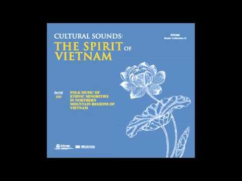 Folk Music of Ethnic Minorities in Northern Mountain Regions of vietnam 13