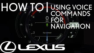 How-To Use Voice Commands for Navigation | Lexus