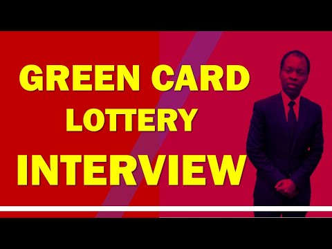 GREEN CARD LOTTERY INTERVIEW