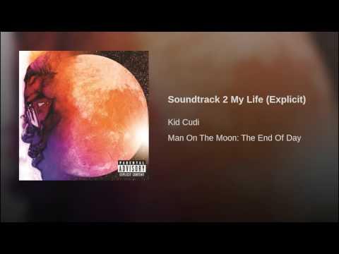 Soundtrack 2 My Life (Explicit)