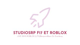 LIVE Roblox AVEC (LTN)MODBENJAMINBAAN76 ET (DIR)EvanLeroy