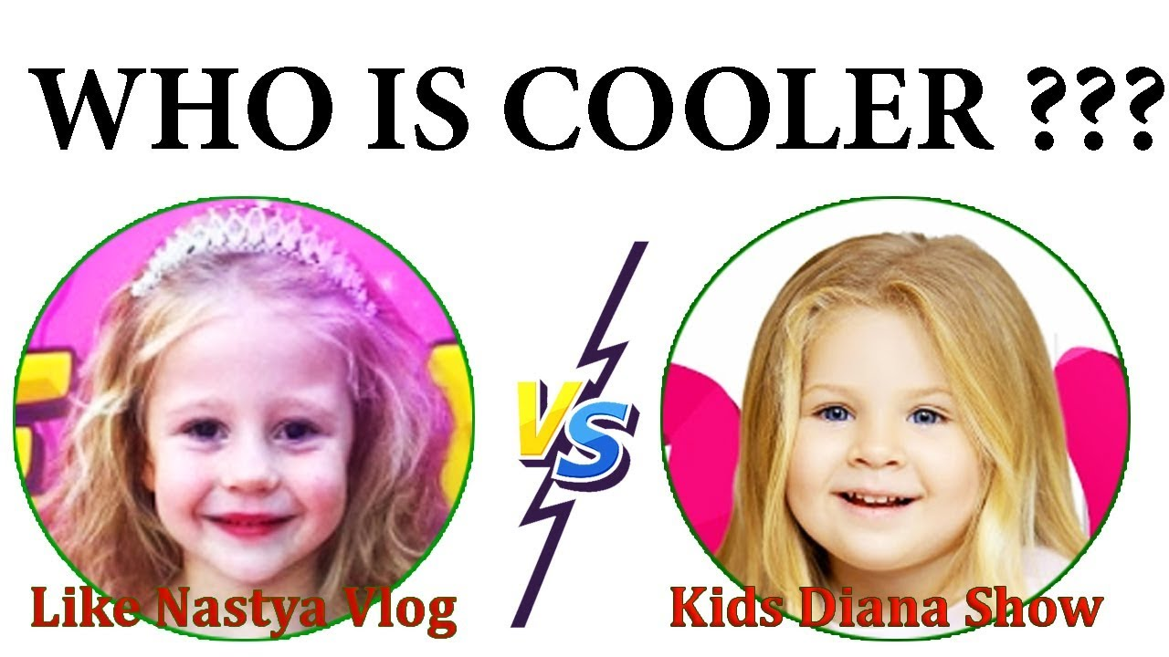 Like Nastya Vlog &  Kids Diana Show - Who is cooler ?