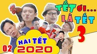 Hài Tết 2020 Mới Nhất | Tết Ơi Là Tết 3 - Tập 2 | Phim Hài Tết Chiến Thắng, Quang Tèo, Quốc Anh 2020