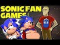SONIC FAN GAMES & ROM HACKS!