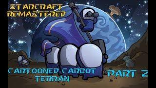 Cartooned Carbot Starcaft remastered l Part 2 l Terran campagne