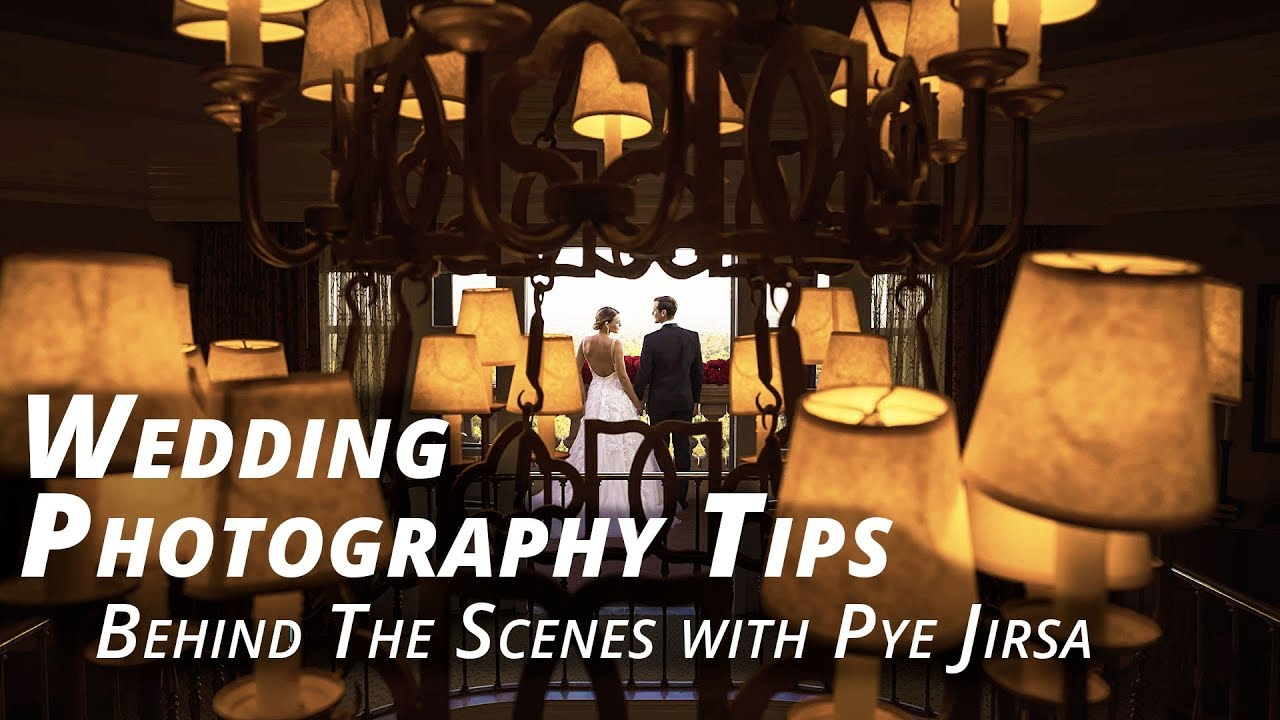 Youtube Wedding Photography Tips: Behind The Scenes With Pye