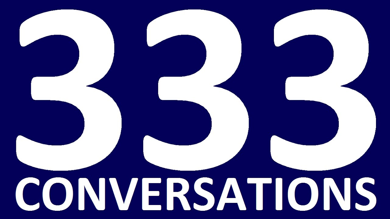 333 SHORT ENGLISH CONVERSATIONS English speaking practice. English  Conversation
