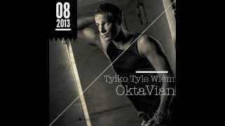 Tylko Tyle Wiem - Oktawian (Cover)