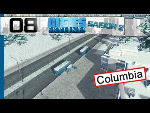Cities: Skylines Saison 2 ! - 08 - Transport en commun !