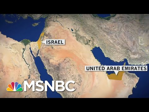 Breaking Down Israel-UAE Peace Plan, Why Iran May Be The Reason For Diplomatic Ties | MSNBC
