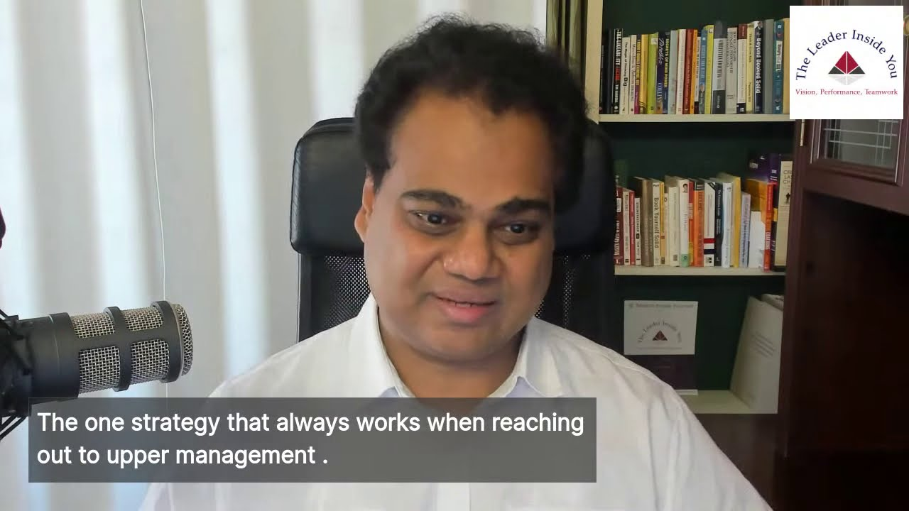 Strategy to reach out to upper management.