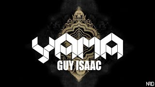 GUY ISAAC - YAMA (ORIGINAL MIX)