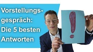 Vorstellungsgespräch: Die 5 besten Bewerber-Antworten (typische Fragen) // M. Wehrle