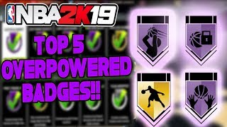 The Top 5 Best badges In NBA 2K19! Most OverPowered Broken Badges!! after patch 8