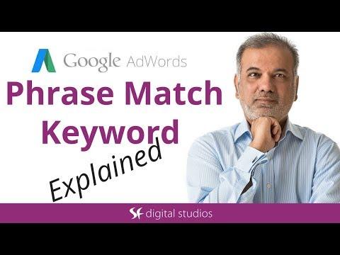 Google Ads Phrase Match Keywords