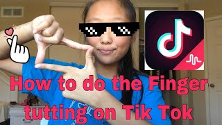 Here is how you do the finger tutting thing on tik tok! hopefully this helped!!! and it put to 5 parts : part 1- 0:40 2- 1:12 3- 2:05 4- 3:...