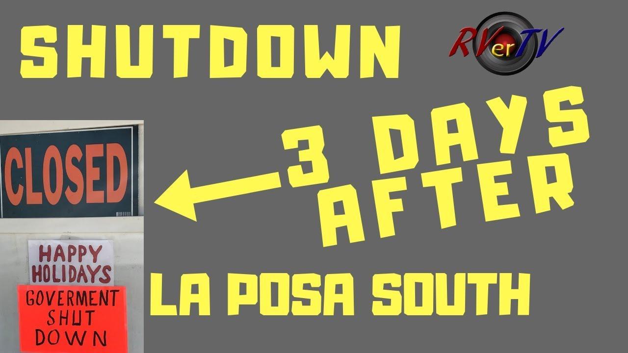 SHUTDOWN   3 DAYS AFTER    La Posa South LTVA BLM