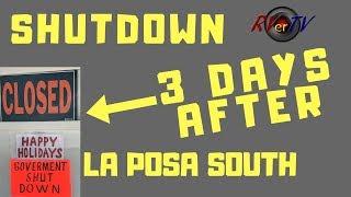 SHUTDOWN...3 DAYS AFTER....La Posa South LTVA BLM