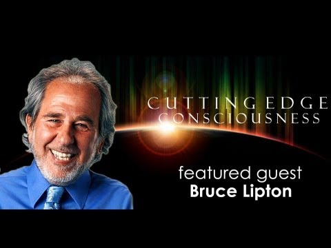 """Bruce Lipton: The Frequency That is """"You"""""""