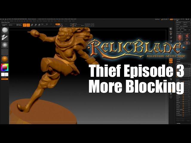 Thief Episode 3- More Blocking