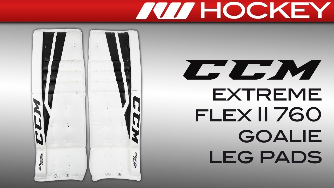 4be2d867007 CCM Extreme Flex II 760 Goalie Leg Pad Review - YouTube