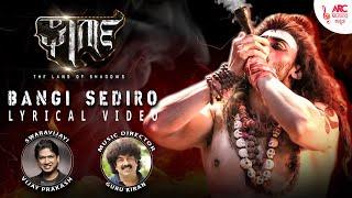 Bangi Sediro | Gharga | Lyrical Video | Vijay Prakash | Guru Kiran | Arun Ramprasad | Dev Gill |