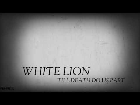 White Lion (till Death Do Us Part) Terjemaah Indonesia