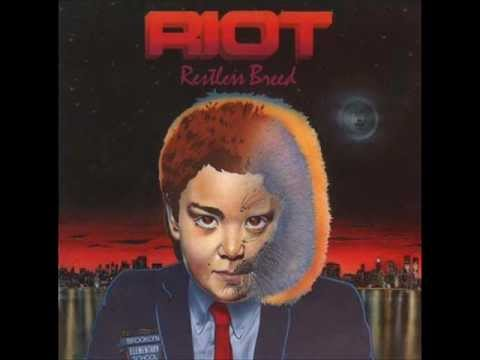 Riot-When I Was Young