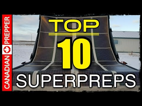 Top 10 Super-Preps: Survival/ Camping/ Prepping Gear