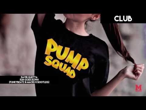 PUMP SQUAD REMIXES #1