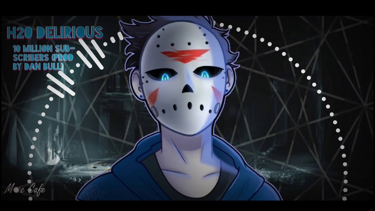 H2O Delirious - 10 Million Subscribers Song (Prod. By Dan ... H2o Delirious