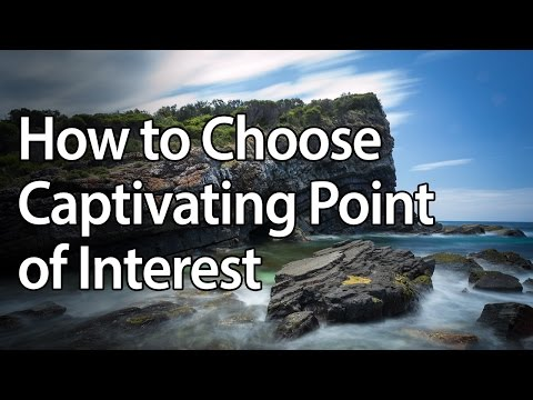 How to Choose a Captivating Point of Interest - Landscape Photography
