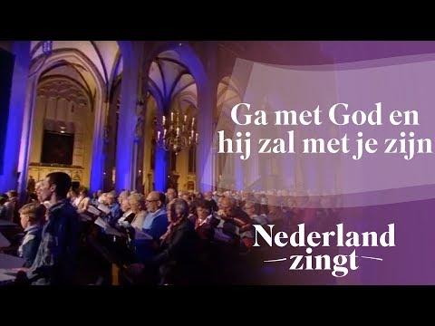 Nederland Zingt: Ga met God en hij zal met je zijn
