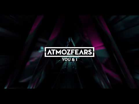 atmozfears Λ you & i (free release)