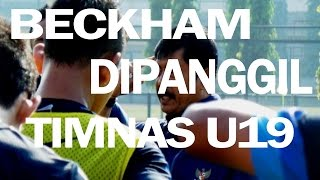 Beckham Dipanggil Timnas U19 Menggantikan Pemain Yang Tercoret